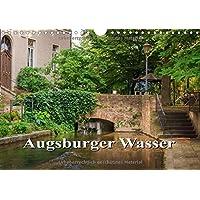 Augsburger Wasser (Wandkalender 2015 DIN A4 quer): Augsburg ist eine wasserreiche Stadt (Monatskalender, 14 Seiten) (CALVENDO Orte)