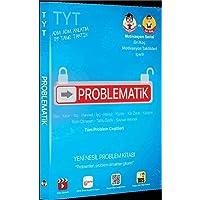TYT Problematik: Yeni Nesil Problem Kitabı