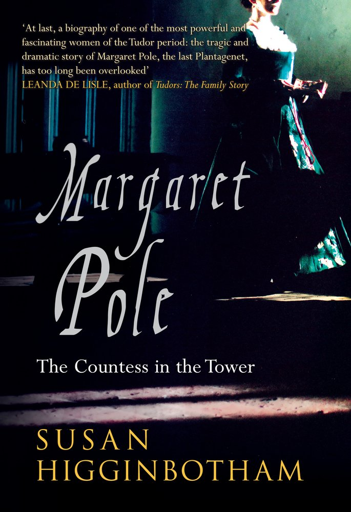 Margaret Pole: The Countess in the Tower ebook