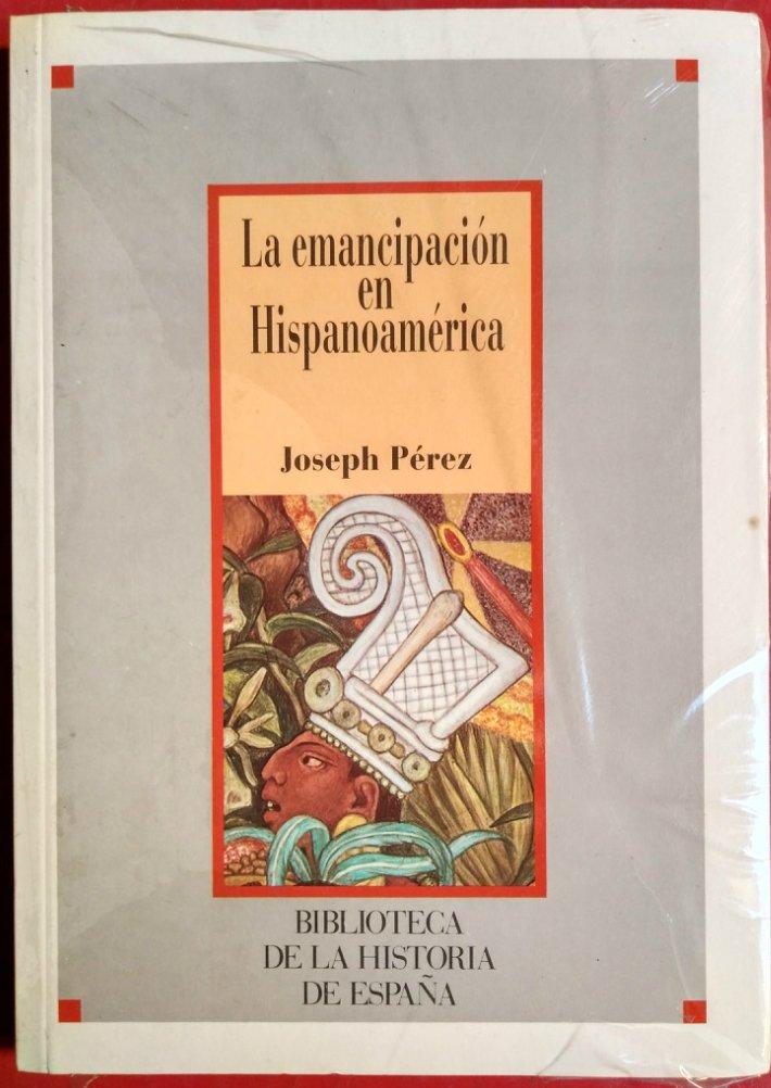La emancipación en Hispanoamérica: Amazon.es: PÉREZ, Joseph: Libros