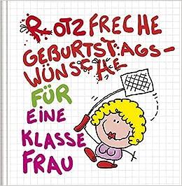 Rotzfreche Geburtstagswunsche Fur Eine Klasse Frau Cartoon