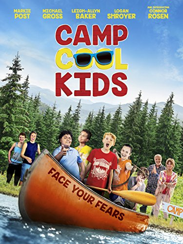 Camp Cool Kids (Best Comedies For Kids)