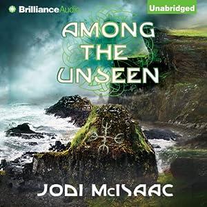 Among the Unseen Audiobook