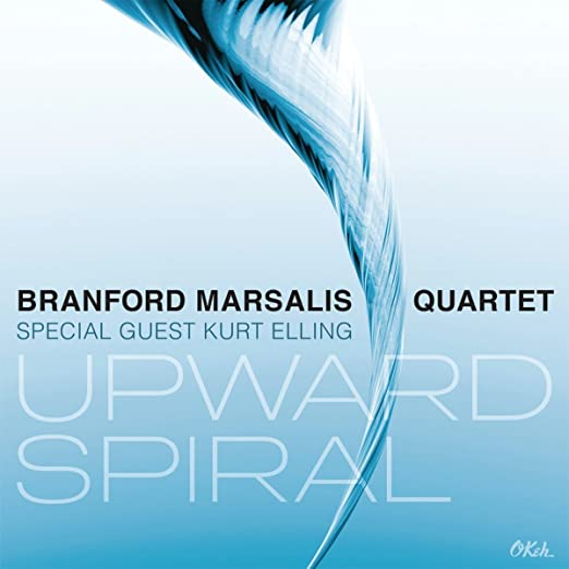 Branford Marsalis Quartet & Kurt Elling - Upward Spiral cover