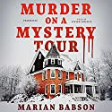 Murder on a Mystery Tour Audiobook by Marian Babson Narrated by Steven Crossley