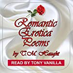 Romantic Erotica Poems | T.M. Haught