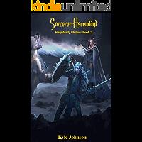 Sorcerer Ascendant: Singularity Online: Book 2 book cover