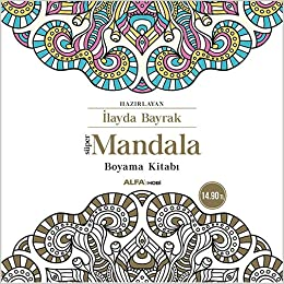 Super Mandala Boyama Kitabi Mustafa Kupusoglu Yavuz Karakas