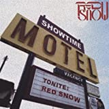 Showtime Motel by Red Snow (2004-06-15?