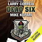 Dead Six Audiobook by Larry Correia, Mike Kupari Narrated by Bronson Pinchot