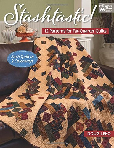 Best Prices! Stashtastic!: 12 Patterns for Fat-Quarter Quilts