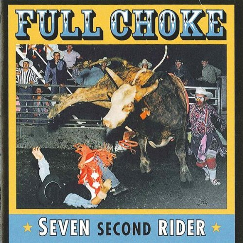 I Am Rider Song Mp3: Seven Second Rider By Full Choke On Amazon Music