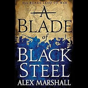A Blade of Black Steel Audiobook