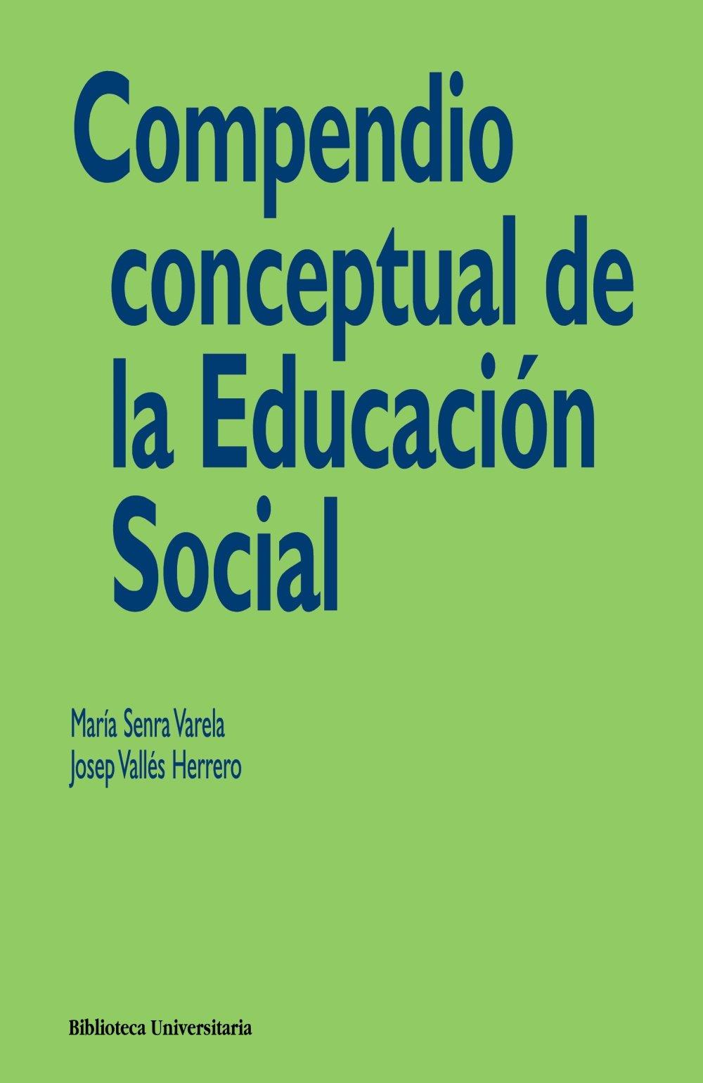 Read Online Compendio conceptual de la educacion social / Concept Compendium of social education (Spanish Edition) pdf epub