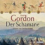Der Schamane | Noah Gordon