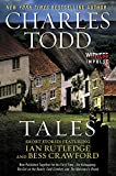 Tales: Short Stories Featuring Ian Rutledge and Bess Crawford by  Charles Todd in stock, buy online here