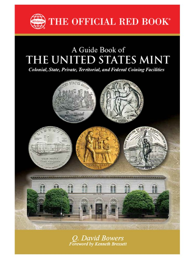 A Guide Book Of The United States Mint Q David Bowers  Amazon Com Books