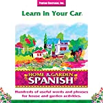 Learn in Your Car: Home & Garden, Spanish | Barbara Thuro