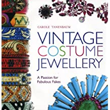 Vintage Costume Jewellery: A Passion for Fabulous Fakes