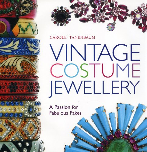 Vintage Costume Jewellery: A Passion for Fabulous Fakes - The Vintage Costumes Jewellery