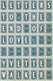Letters to the End of Love, Yvette Walker, 0702249661