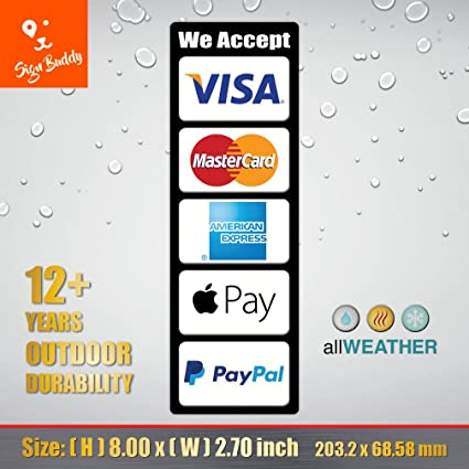 What Stores Accept Paypal Credit >> Amazon Com Allweather We Accept Visa Master Ae Paypal Apple Pay