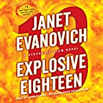 Explosive Eighteen: A Stephanie Plum Novel | Janet Evanovich