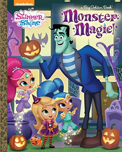 Monster Magic! (Shimmer and Shine) (Big Golden Book) -