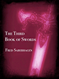 The Third Book Of Swords (Saberhagen's Swords Series 3)