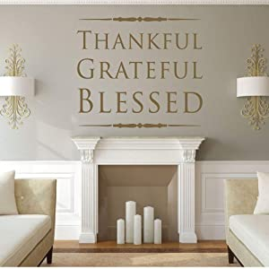 Thankful Grateful Blessed Wall Decor | Vinyl Lettering Decals for Living Room, Kitchen, Family Room | Small, Large Sizes | Black, Metallic Gold, Silver, Brown, Other Colors
