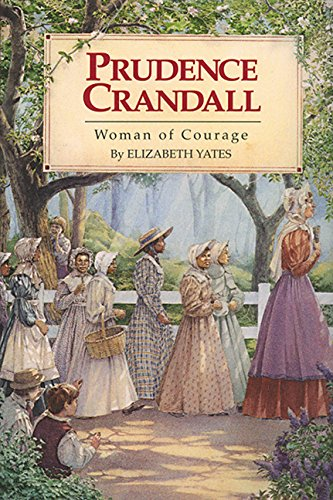 Prudence Crandall: Woman of Courage pdf