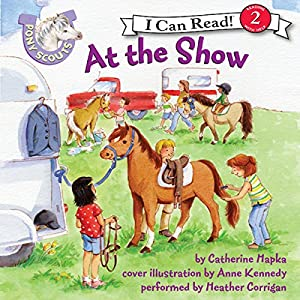 Pony Scouts: At the Show Audiobook