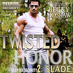 Twisted Honor Audiobook