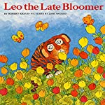 Leo the Late Bloomer   Robert Krauss