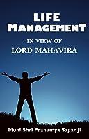 Life Management In View Of Lord Mahavira (English
