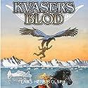 Kvasers blod (Erik Menneskesøn 3) Audiobook by Lars-Henrik Olsen Narrated by Martin Johannes Møller