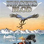 Kvasers blod (Erik Menneskesøn 3) | Lars-Henrik Olsen