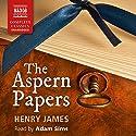 The Aspern Papers Hörbuch von Henry James Gesprochen von: Adams Sims