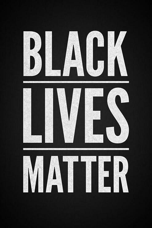 Amazon.com: Black Lives Matter Motivational Inspirational Racial ...