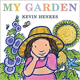 Image result for my garden kevin henkes