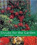 Shrubs for the Garden, John Cushnie, 1856265021