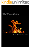 The Wrath-Wraith: Anger Fuels Her Inner Flame (Wicked Marionette Book 1)