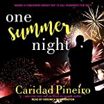 One Summer Night: At the Shore Series, Book 1 | Caridad Pineiro