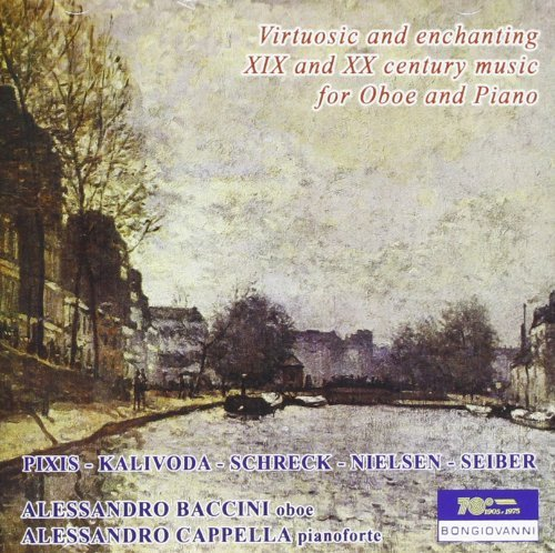 (Virtuosic and Enchanting 19th and 20th Century Music for Oboe and Piano by Alessandro Baccini)