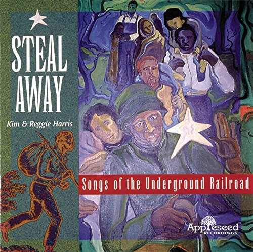 Steal Away: Songs Of The Underground -