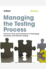 Managing the Testing Process: Practical Tools and Techniques for Managing Hardware and Software Testing Paperback