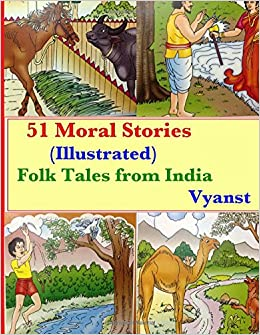 51 Moral Stories (Illustrated): Folk Tales from India
