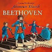 Beethoven (Abenteuer Klassik) | Cosima Breidenstein