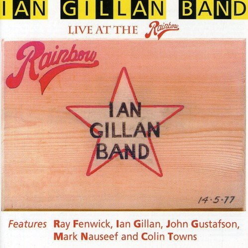 Live at the Rainbow by Gillan, Ian Band