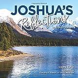 Joshua's Reflections Volume 3